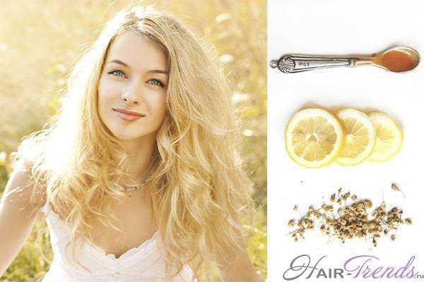 Как натурально осветлить волосы - 10 способов